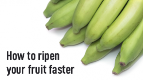 How to ripen your fruit faster